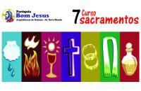 Leia mais:Aprofundamento sobre os 7 Sacramentos