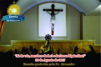 Leia mais:Homilia Missa da Misericórdia 30/08/2017